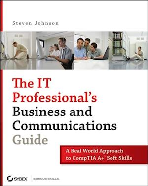 IT Professional's Business and Communications Guide af Steven Johnson