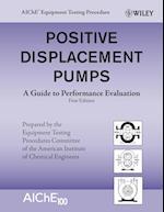 Positive Displacement Pumps (AIChE Equipment Testing Procedure)