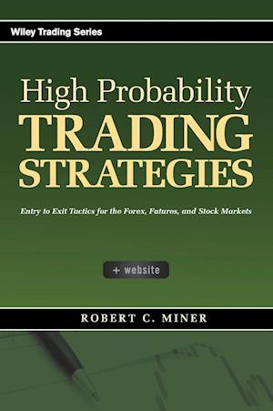Bog, hardback High Probability Trading Strategies af Robert C Miner