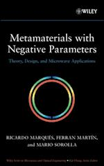 Metamaterials with Negative Parameters (Wiley Series in Microwave and Optical Engineering)