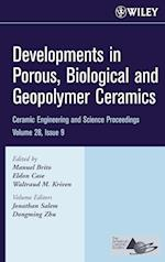 Developments in Porous, Biological and Geopolymer Ceramics (Ceramic Engineering and Science Proceedings (Hardcover), nr. 28)