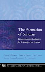The Formation of Scholars (Jossey-Bass/Carnegie Foundation for the Advancement of Teaching)