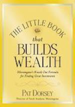The Little Book That Builds Wealth af Pat Dorsey