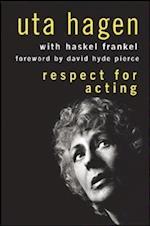Respect for Acting af Uta Hagen, David Hyde Pierce, Haskel Frankel