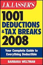 J.K. Lasser's 1001 Deductions and Tax Breaks 2008