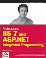Professional IIS 7 and ASP.NET Integrated Programming af Shahram Khosravi