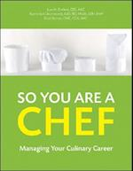 So You Are a Chef af Brad Barnes, Karen Eich Drummond, Lisa M Brefere