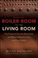 From the Boiler Room to the Living Room