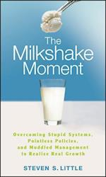 The Milkshake Moment