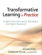 Transformative Learning in Practice (Wiley Desktop Editions)