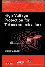 High Voltage Protection for Telecommunications (IEEE Press Series on Power Engineering)