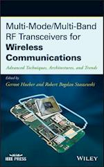 Multi-Mode/Multi-Band RF Transceivers for Wireless Communications