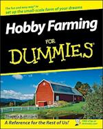 Hobby Farming For Dummies (For dummies)