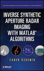 Inverse Synthetic Aperture Radar Imaging With MATLAB Algorithms (Wiley Series in Microwave and Optical Engineering)