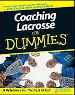 Coaching Lacrosse For Dummies