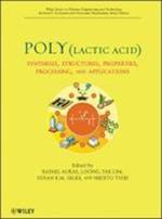 Poly(lactic acid) (Wiley Series on Polymer Engineering and Technology)