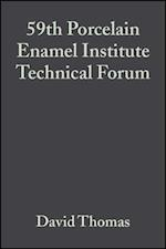 59th Porcelain Enamel Institute Technical Forum (Ceramic Engineering And Science Proceedings)