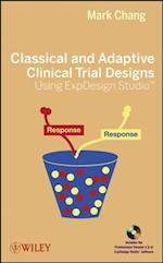 Classical and Adaptive Clinical Trial Designs Using ExpDesign Studio