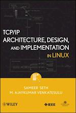 TCP/IP Architecture, Design and Implementation in Linux (Practitioners)