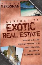 Passport to Exotic Real Estate