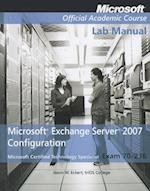 Exam 70-236 Microsoft Exchange Server 2007 Configuration
