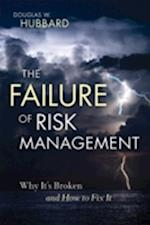 The Failure of Risk Management af Douglas W. Hubbard