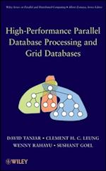 High Performance Parallel Database Processing and Grid Databases (Wiley Series on Parallel and Distributed Computing)