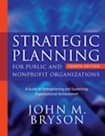 Strategic Planning for Public and Nonprofit Organizations (Bryson on Strategic Planning)
