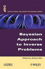 Bayesian Approach to Inverse Problems (Iste)