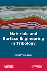 Materials and Surface Engineering in Tribology (Iste)