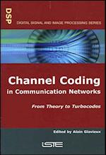 Channel Coding in Communication Networks (Iste)