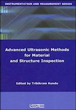 Advanced Ultrasonic Methods for Material and Structure Inspection (Iste)
