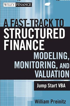 A Fast Track to Structured Finance Modeling, Monitoring, and Valuation