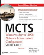 MCTS Windows Server 2008 Network Infrastructure Configuration Study Guide af James Chellis
