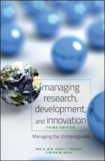 Managing Research, Development, and Innovation; Managing the Unmanageable, Third Edition