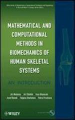 Mathematical and Computational Methods and Algorithms in Biomechanics (Wiley Series in Bioinformatics)