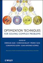 Optimization Techniques for Solving Complex Problems (Wiley Series on Parallel and Distributed Computing)