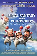 Final Fantasy and Philosophy (The Blackwell Philosophy and Pop Culture Series)