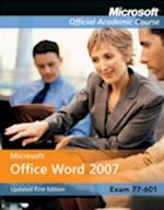 Microsoft Office Word 2007 (Microsoft Official Academic Course)