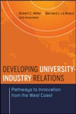 Developing University-Industry Relations af Bernard J. Le Boeuf, Robert C. Miller