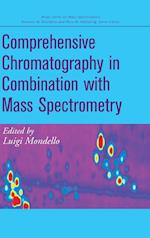Comprehensive Chromatography in Combination with Mass Spectrometry (Wiley Interscience Series on Mass Spectrometry)