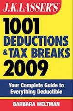J.K. Lasser's 1001 Deductions and Tax Breaks 2009