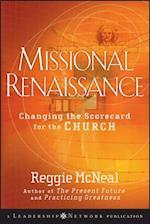 Missional Renaissance (Jossey-Bass Leadership Network Series)