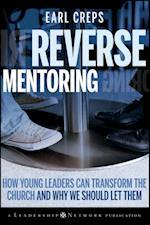 Reverse Mentoring (Jossey-Bass Leadership Network Series)