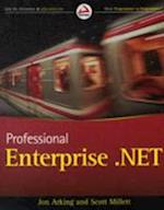 Professional Enterprise .Net af Jon Arking, Scott Millett
