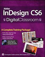 Adobe InDesign CS6 Digital Classroom (Digital Classroom)