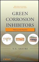 Green Corrosion Inhibitors (Wiley Series in Corrosion)