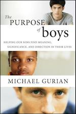 Purpose of Boys af Michael Gurian