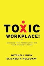 Toxic Workplace! af Elizabeth Holloway