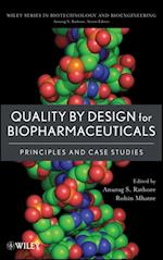 Quality by Design for Biopharmaceuticals (Wiley Series in Biotechnology and Bioengineering)